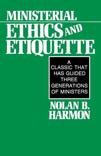 Ministerial Ethics and Etiquette (Paperback)