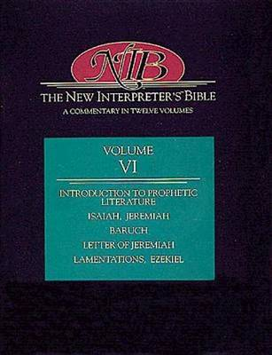 New Interpreter's Bible: v. 6: A Commentary in Twelve Volumes (Hardback)