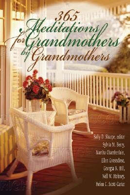 365 Meditations for Grandmothers by Grandmothers (Paperback)