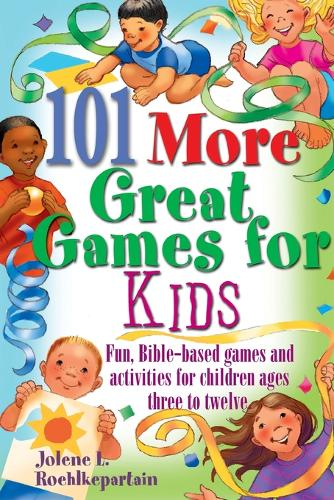 101 More Great Games for Kids (Paperback)