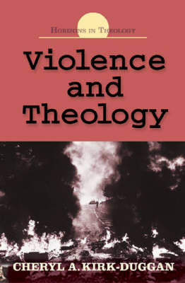 Violence and Theology - Horizons in Theology (Paperback)