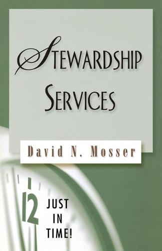 Stewardship Services - Just in Time! S. (Paperback)