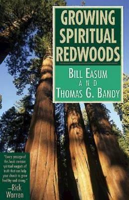 Growing Spiritual Redwoods (Paperback)