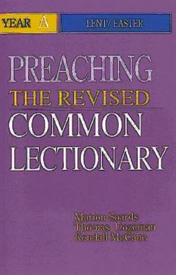 Preaching the Revised Common Lectionary: Year A (Paperback)
