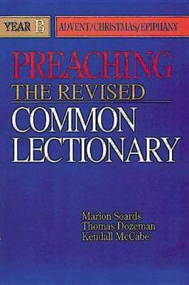 Preaching the Revised Common Lectionary: Year B (Paperback)