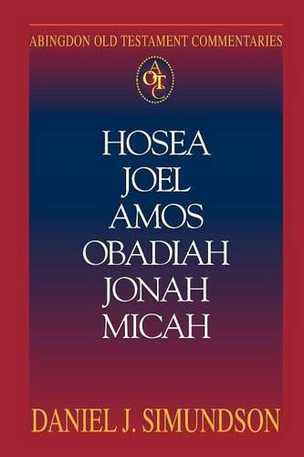 Hosea, Joel, Amos, Obadiah, Jonah, Micah: Minor Prophets (Paperback)
