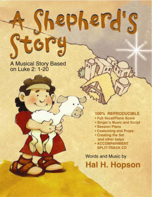 A Shepherd's Story: A Musical Story Based on Luke