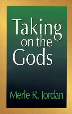 Taking on the Gods: The Task of the Pastoral Counselor (Paperback)