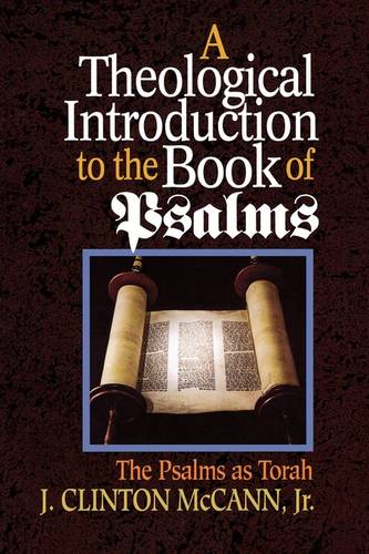 A Theological Introduction to the Book of Psalms: The Psalms as Torah (Paperback)