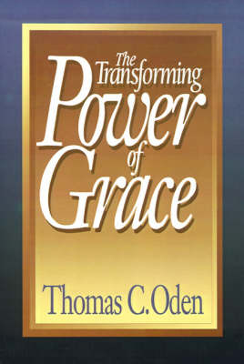 The Transforming Power of Grace (Paperback)