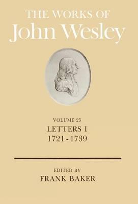 The Works: Letters, 1721-39 v. 25 (Hardback)
