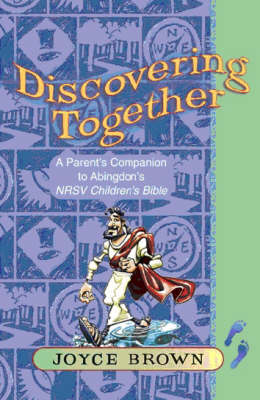 Discovering Together: A Parent's Companion to Abingdon's NRSV Children's Bible (Paperback)