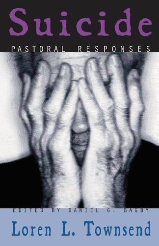 Suicide: Pastoral Responses (Paperback)