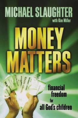 Money Matters: Participant's Guide (Paperback)