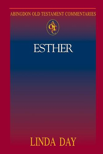 Esther - Abingdon New Testament Commentaries (Paperback)