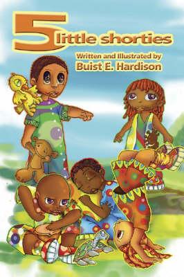 5 Little Shorties (Paperback)