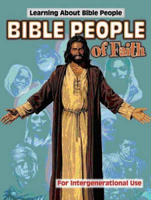 Bible People of Faith: Learning About Bible People (Paperback)