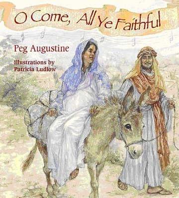 O Come, All Ye Faithful (Hardback)