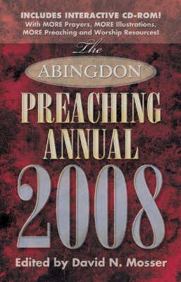 The Abingdon Preaching Annual 2008 (Hardback)