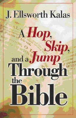 A Hop, Skip and a Jump Through the Bible (Paperback)