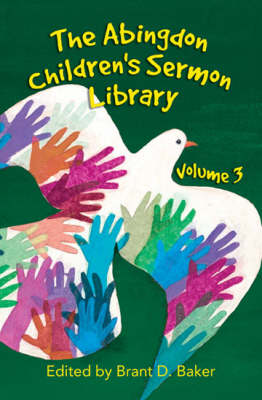 The Abingdon Children's Sermon Library: 3 (Paperback)