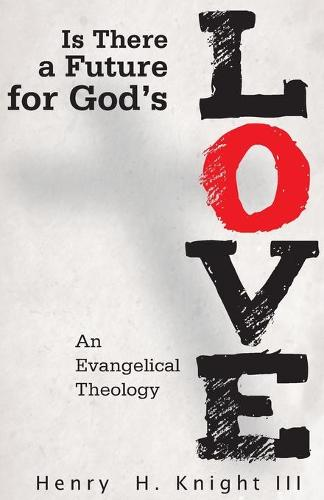 Is There a Future for God's Love? (Paperback)