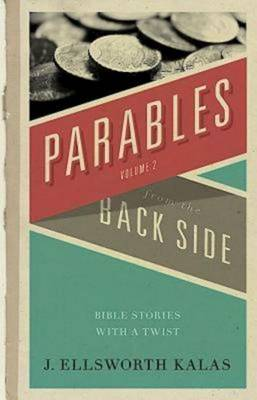 More Parables from the Back Side (Paperback)
