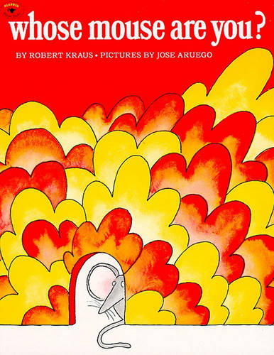 Whose Mouse Are You? (Paperback)