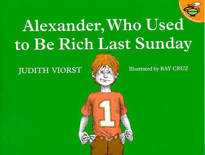 Alexander, Who Used to be Rich Last Sunday (Paperback)