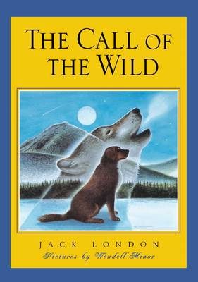 The Call of the Wild - Scribner Classics (Hardback)