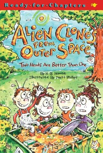 Two Heads Are Better Than One - Alien Clones From Outer Space 1 (Paperback)