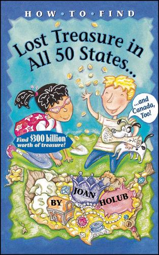 How to Find Lost Treasure: In All Fifty States and Canada, Too! (Paperback)