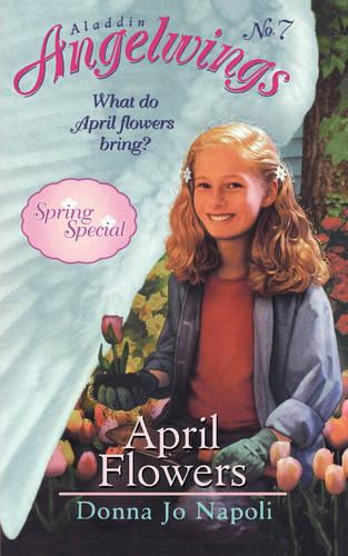 April Flowers: (Spring Special) - Angelwings 7 (Paperback)