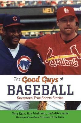 Good Guys of Baseball (Paperback)
