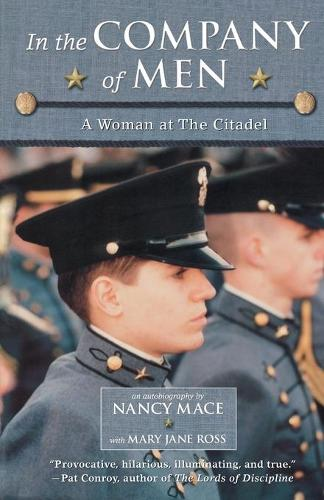 In the Company of Men: A Woman at the Citadel (Paperback)