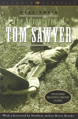 The Adventures of Tom Sawyer - Aladdin Classics (Paperback)