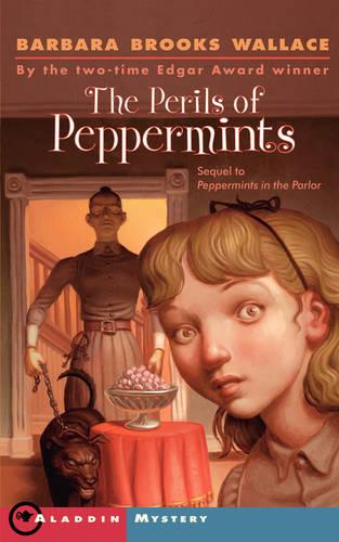 The Perils of Peppermints (Paperback)