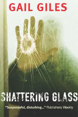 Shattering Glass (Paperback)