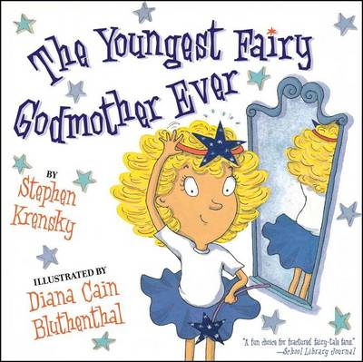 The Youngest Fairy Godmother Ever (Paperback)