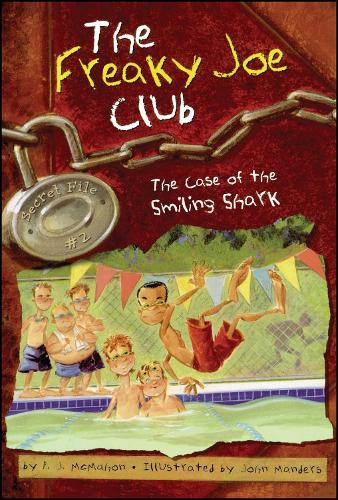 The Case of the Smiling Shark: Secret File #2 - The Freaky Joe Club 2 (Paperback)