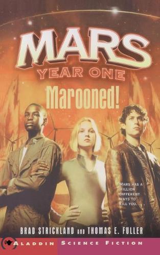 Marooned! - Mars Year One 1 (Paperback)