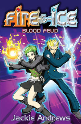 Blood Feud - Fire and Ice S. (Paperback)