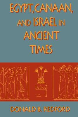 Egypt, Canaan, and Israel in Ancient Times (Paperback)