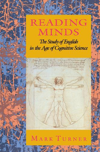 Reading Minds: The Study of English in the Age of Cognitive Science (Paperback)