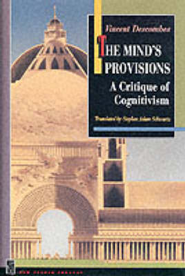 The Mind's Provisions: A Critique of Cognitivism - New French Thought Series (Hardback)