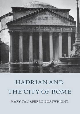 Hadrian and the City of Rome (Paperback)