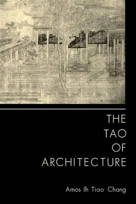 The Tao of Architecture (Paperback)