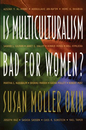 Is Multiculturalism Bad for Women? (Paperback)