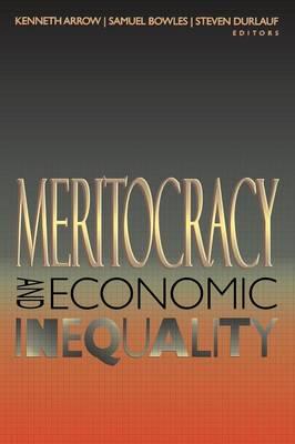 Meritocracy and Economic Inequality (Paperback)