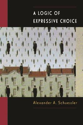 A Logic of Expressive Choice (Paperback)